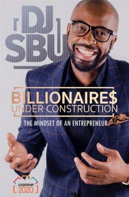 DJ Sbu - Billionaire$ Under Construction